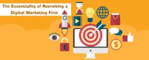 The-Essentiality-of-Recruiting-a-Digital-Marketing-Firm