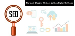 The-Most-Effective-Methods-to-Rank-Higher-On-Google